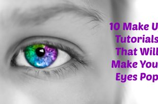 10 Make Up Tutorials That Will Make Your Eyes Pop